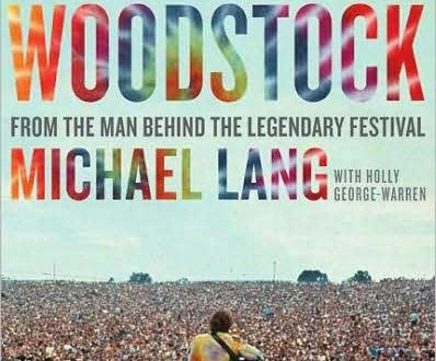 """The Road to Woodstock"" di Micheal Lang"