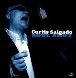 My Best Of 2012: Curtis Salgado – Soul Shot