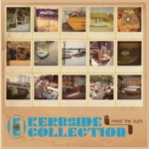 """Kerbside Collection """"Mind the Curb"""""""