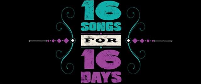 16 songs for 16 songs