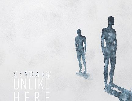 Unlike Here, il debutto dei Syncage